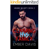 Claiming His Family (Higgins Security Book 2)