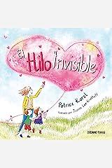 El hilo invisible (Spanish Edition) Hardcover