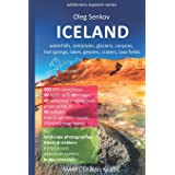 ICELAND, waterfalls, volcanoes, glaciers, canyons, hot springs, lakes, geysers, craters, lava fields: Smart Travel Guide for
