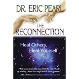The Reconnection: Heal Others, Heal Yourself (English Edition)