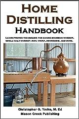 Home Distilling Handbook Kindle Edition
