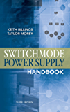 Switchmode Power Supply Handbook 3/E (English Edition)