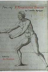 Fencing: A Renaissance Treatise Kindle Edition