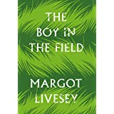 The Boy in the Field: 'A superb family drama' DAILY MAIL