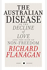 Short Black 1 The Australian Disease: On the Decline of Love and the Rise of Non-Freedom (Short Blacks) Kindle Edition