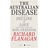 Short Black 1 The Australian Disease: On the Decline of Love and the Rise of Non-Freedom (Short Blacks)