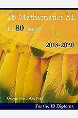 IB Mathematics SL in 80 pages: 2018-2020 ペーパーバック