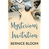 Mysterious Invitation: The Whole Book