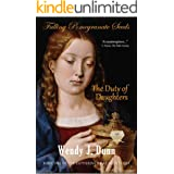 Falling Pomegranate Seeds: The Duty of Daughters (English Edition)