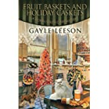 Fruit Baskets and Holiday Caskets