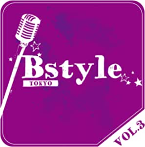 Bstyle TOKYO vol.3