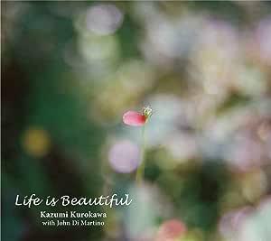 ライフ・イズ・ビューティフル (Life is Beautiful)