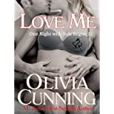 Love Me (One Night with Sole Regret Series Book 12)