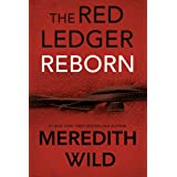 Reborn: The Red Ledger Volume 1 (Parts 1, 2 &3) (Volume 1)