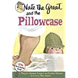 Nate the Great and the Pillowcase