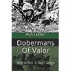 Dobermans Of Valor: World War II Devil Dogs