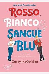 Rosso, bianco & sangue blu (Italian Edition) Kindle Edition