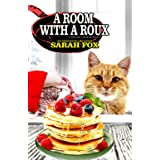 A Room with a Roux: 4