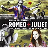 William Shakespeare's Romeo + Juliet: Music From The Motion…