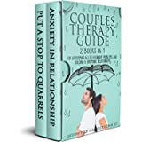 Couples Therapy Guide: 2 books in 1 to Overcome All Relationship Problems and Building a Harmonical Relationship