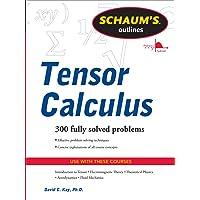 Schaums Outline Tensor Calculus (Schaum's Outlines)
