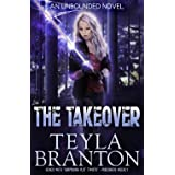 The Takeover (Unbounded Book 7)