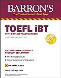 TOEFL iBT: with 8 Online Practice Tests (Barron's Test Prep)