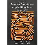 Essential Statistics for Applied Linguistics: Using R or JASP