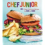 Chef Junior: 100+ Super Delicious Recipes by Kids for Kids!