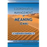 Coordinated Management of Meaning (CMM): A Research Manual