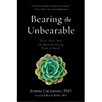 Bearing the Unbearable: Love, Loss, and the Heartbreaking Pa…