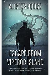 Escape From Viperob Island Kindle Edition