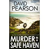 MURDER IN A SAFE HAVEN: An Irish murder mystery with a wicked twist