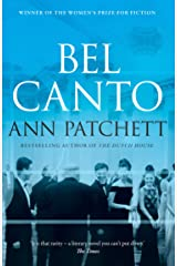Bel Canto: The best selling Winner of the Women's Prize for Fiction and author of The Dutch House Kindle Edition
