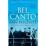 Bel Canto: The best selling Winner of the Women's Prize for Fiction and author of The Dutch House