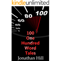 100 One Hundred Word Tales (English Edition)