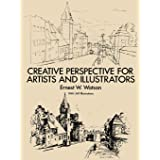 How to Use Creative Perspective: Creative Perspective for Artists and Illustrators