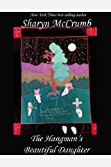 The Hangman's Beautiful Daughter: A Ballad Novel (Ballad Series Book 2) Kindle Edition