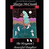 The Hangman's Beautiful Daughter: A Ballad Novel (Ballad Series Book 2)