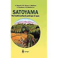 Satoyama: The Traditional Rural Landscape of Japan