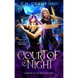 Court of Night: A Demons of Fire and Night Novel