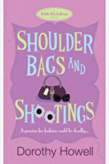 Shoulder Bags and Shootings (Haley Randolph Mystery 3) Kindle Edition