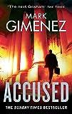 Accused. Mark Gimenez (A. Scott Fenney)