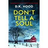 Don't Tell a Soul: A gripping crime thriller that will have you hooked (1)