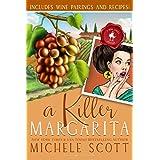 A Killer Margarita: A Wine Lover's Mystery