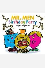 Mr. Men Birthday Party (Mr. Men Little Miss Celebrations) Kindle Edition