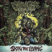 Skin the Living (Reissue)