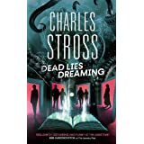 Dead Lies Dreaming: Book 1 of the New Management, A new adventure begins in the world of the Laundry Files