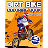 Dirt Bike Coloring Book for Kids: Madness Racer Magazine for Boys and Girls with Off Road Vehicles , Motocross Action Bikes ,