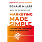 Marketing Made Simple: A Step-by-Step StoryBrand Guide for A…